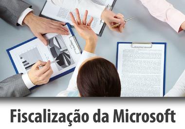 Como lidar com a Fiscalização Microsoft?